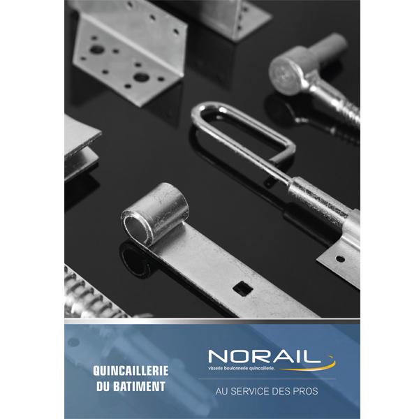 Catalogue NORAIL Quincaillerie du Bâtiment